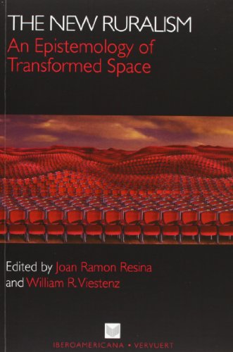 9788484896562: The New Ruralism: An Epistemology of Transformed Space.