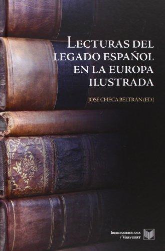 9788484897002: Lecturas del legado español en la Europa ilustrada. (Spanish Edition)