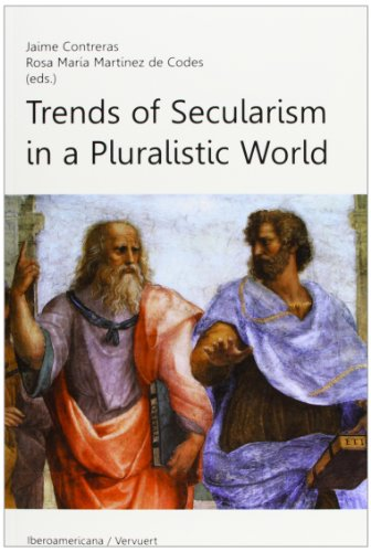 Trends of Secularism in a Pluralistic World.: Jaime Contreras