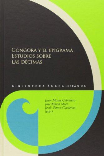 9788484897217: Gongora y el epigrama. Estudios sobre las decima (Spanish Edition)