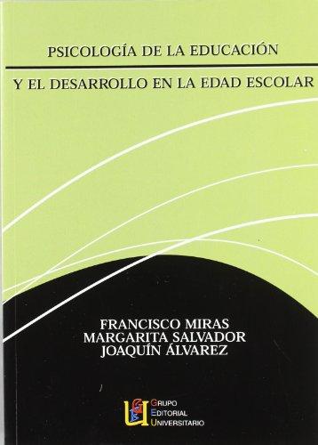 PSICOLOGÍA DE LA EDUCACIÓN Y EL DESARROLLO: MIRAS MARTÍNEZ, FRANCISCO;SALVADOR