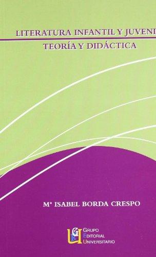 9788484912156: Literatura Infantil Y Juvenil. Teoría Y Didáctica