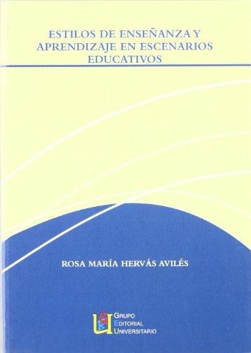 9788484913191: Estilos de enseñanza y aprendizaje en escenarios educativos