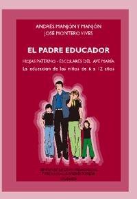 El padre educador: José Montero Vives;