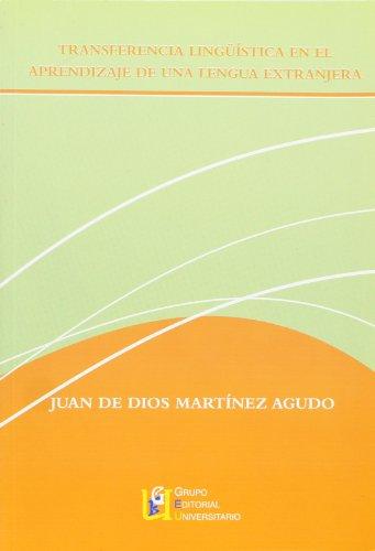 Transferencia lingüística en el aprendizaje de una: Juan de Dios