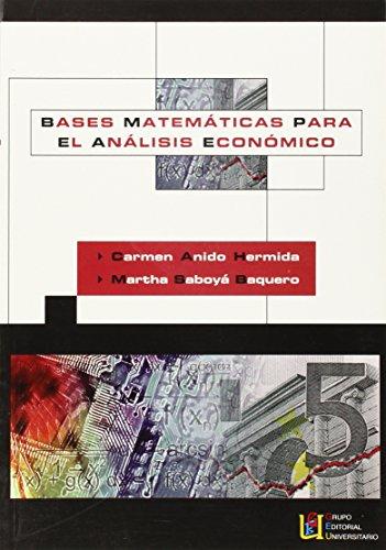 9788484914426: Bases Matemáticas Para El Análisis Económico