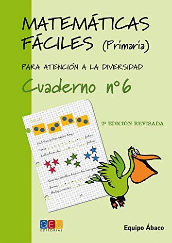 9788484914679: Matemáticas fáciles 6 / Editorial GEU / 2º Primaria / Mejora la resolución de ejercicios matemáticos / Recomendado como apoyo / Actividades sencillas (Niños de 7 a 8 años)