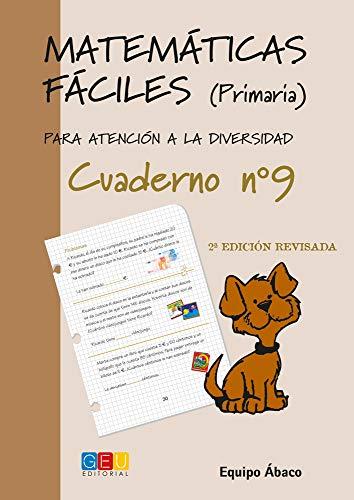 9788484914709: Matemáticas fáciles 9 / Editorial GEU / 3º Primaria / Mejora la resolución de ejercicios matemáticos / Recomendado como apoyo / Actividades sencillas (Niños de 8 a 9 años)