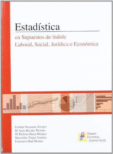 9788484915522: Estadística En Supuestos De Índole Laboral, Social, Jurídica O Económica