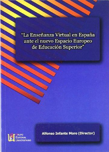 La enseñanza virtual en España ante el: Infante Moro, Alfonso
