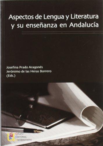 9788484916123: Aspectos de lengua y literatura y su enseñanza en Andalucía