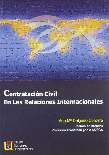 9788484916130: Contratación Civil En Las Relaciones Internacionales