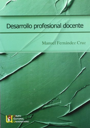 9788484916314: Desarrollo Profesional Docente