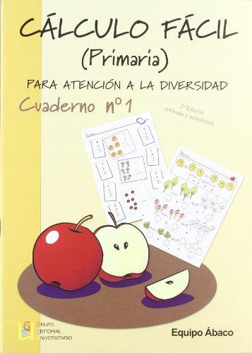 9788484916611: Cálculo Fácil. Primaria - Cuaderno 1