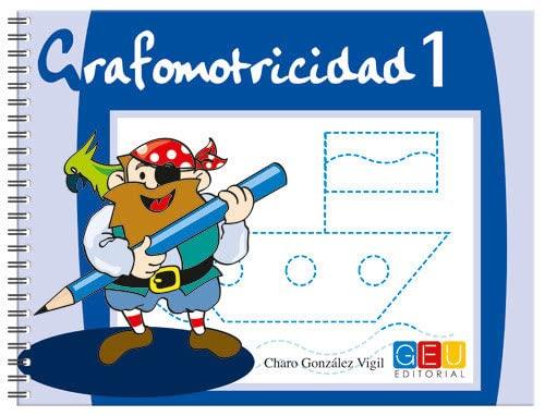 9788484917403: Grafomotricidad 1/ Editorial Geu/ Educación Infantil/ Mejora del manejo Del lápiz y La Escritura/ Recomendado para trabajar en Casa O El Aula (Niños de 3 a 5 años)
