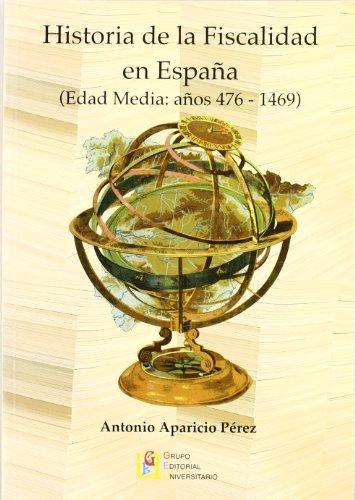 9788484918707: Historia De La Fiscalidad En España