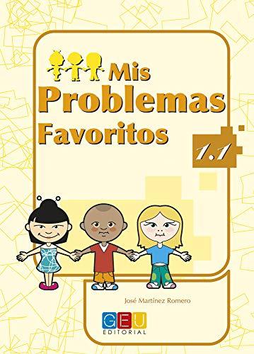 9788484919629: Mis problemas favoritos 1.1 / Editorial GEU / 1º Primaria / Mejora la resolución de problemas / Recomendado como repaso / Con actividades sencillas