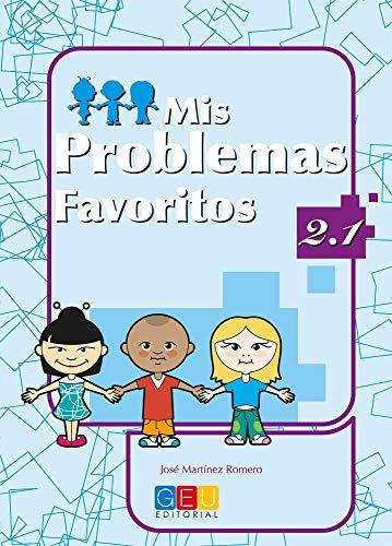 9788484919650: Mis problemas favoritos 2.1 / Editorial GEU / 2º Primaria / Mejora la resolución de problemas / Recomendado como repaso / Con actividades sencillas