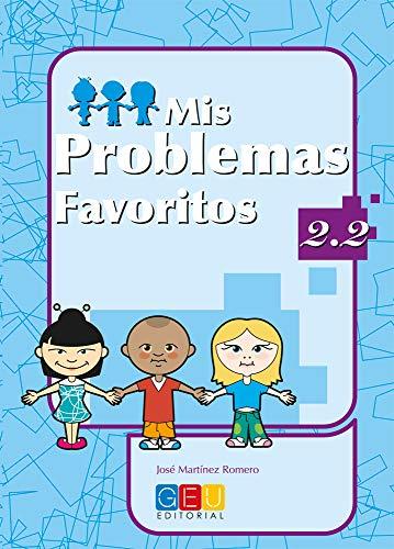 Mis Problemas Favoritos 2.2: Josà MartÃnez Romero