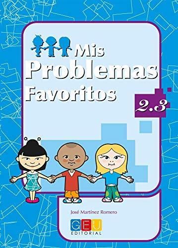9788484919674: Mis problemas favoritos 2.3 / Editorial GEU / 2º Primaria / Mejora la resolución de problemas / Recomendado como repaso / Con actividades sencillas