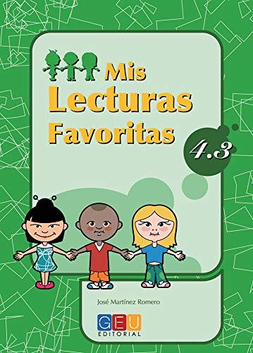 9788484919797: Mis lecturas favoritas 4.3 / Editorial GEU / 4º Primaria / Mejora la comprensión lectora / Recomendado como repaso / Con actividades sencillas