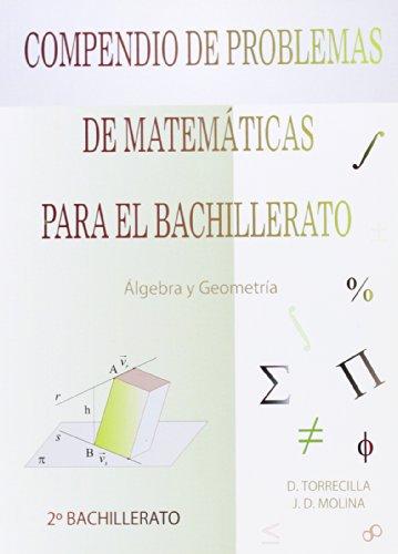 COMPENDIO DE MATEMÁTICAS PARA EL BACHILLERATO. SUPLEMENTO: Torrecilla, Diego