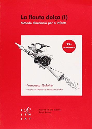 9788485008353: La flauta dolça I: Mètode d'iniciació per a infants (Dossiers Rosa Sensat) - 9788485008353