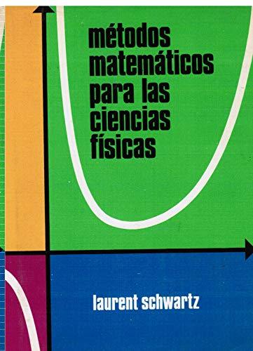 9788485021239: Metodos matematicos para las ciencias fisicas