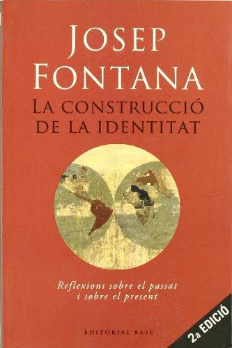 9788485031511: la_construccio_de_la_identitat_reflexions_sobre_el_passat_i_sobre_el_present