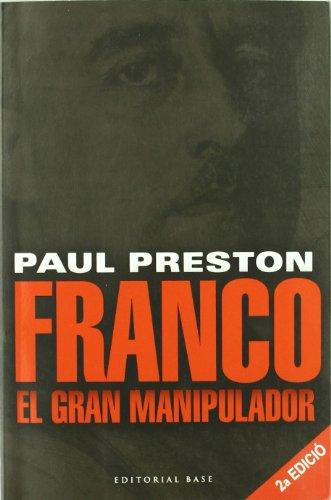 9788485031931: Franco. El gran manipulador