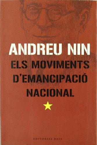 9788485031993: Els moviments d'emancipació nacional: L'aspecte teòric i la solució pràctica de la qüestió (Base Històrica)