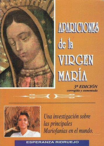 9788485036363: APARICIONES DE LA VIRGEN MARÍA : Una investigación sobre las principales Mariofanías en el mundo