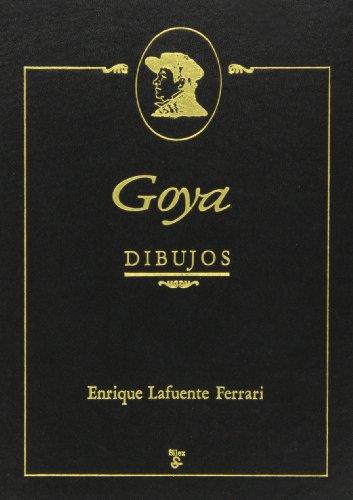 Goya, Dibujos: GOYA, Francisco y