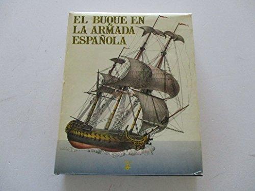 9788485041503: El Buque en la Armada espanola (Spanish Edition)