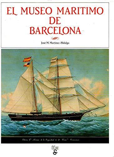 9788485041855: El Museo Maritimo de la Diputacion de Barcelona (Spanish Edition)