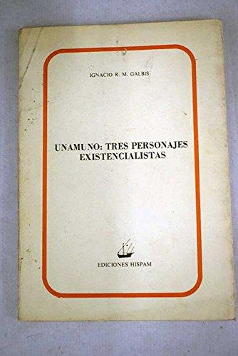 9788485044092: Unamuno : tres personajes existencialistas (Colección Blanquerna)
