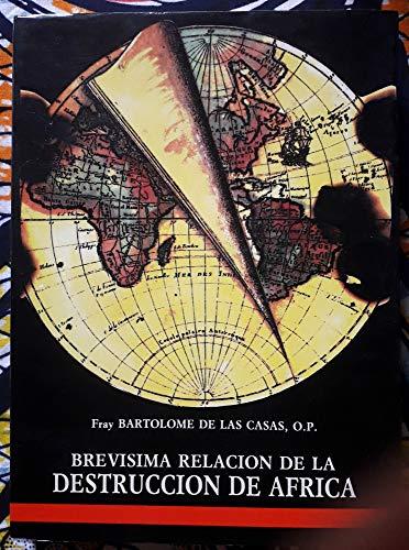 9788485045815: Brevísima relación de la destrucción de África (Preludio de la destrucción de Indias) Estudio preliminar, edición y notas por Isacio PÉREZ FERNÁNDEZ, O.P.