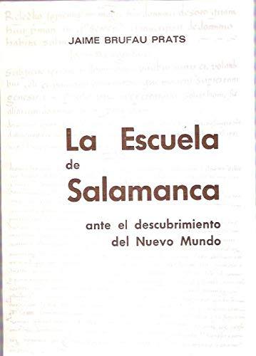 9788485045839: La Escuela de Salamanca ante el Descubrimiento del Nuevo Mundo (Biblioteca de teólogos españoles)