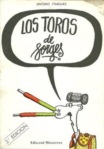 Los toros de Forges: Antonio Fraguas