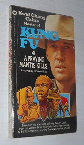 9788485047253: Kung Fu, 1. El camino del tigre. El signo del dragón