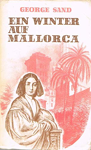 9788485048335: The Majorcan episode of Chopin and George Sand, 1838-1839