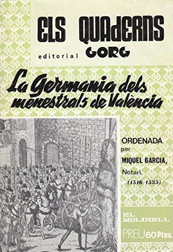 LA GERMANIA DELS MENESTRALS DE VALÈNCIA: GARCÍA Miquel