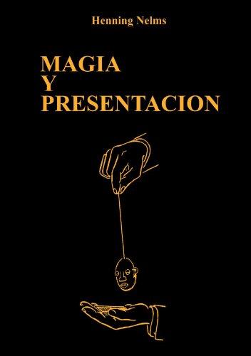 9788485060016: Magia y presentación (Spanish Edition)