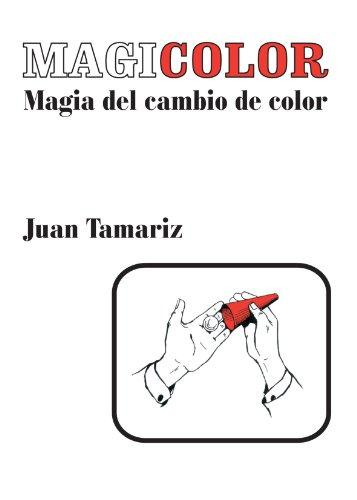 Magicolor Magia del cambio de color (Spanish: Juan Tamariz