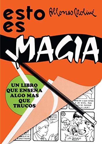 9788485060191: Esto es Magia