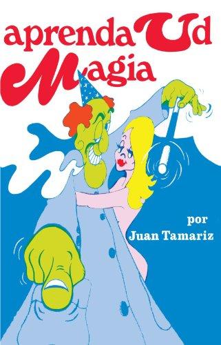 Aprenda usted magia: Juan Tamariz