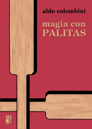 9788485060337: Magia con palitas (Spanish Edition)