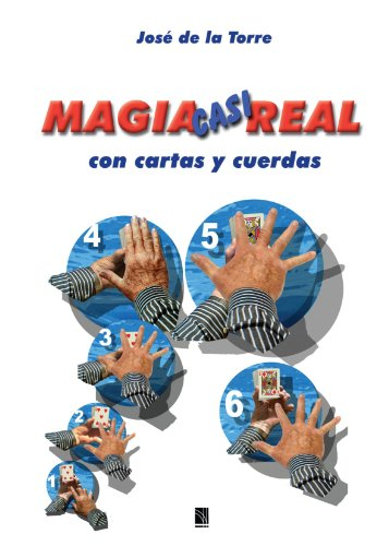 9788485060702: Magia casi real con cartas y cuerdas (Spanish Edition)