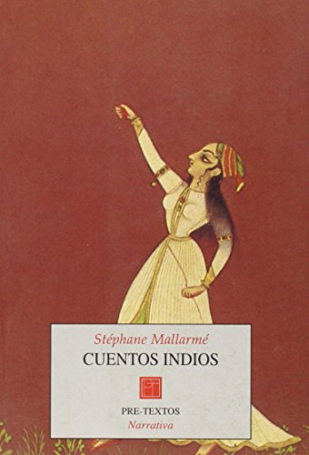 Cuentos Indios (Spanish Edition) (8485081293) by Mallarme, Stephane