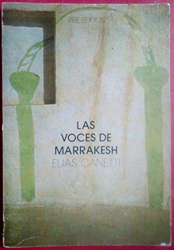 9788485081424: Las voces de Marrakesh: Impresiones de viaje (Narrativa)